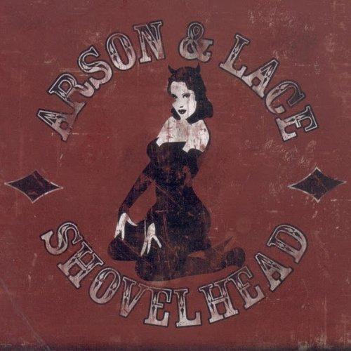 Shovelhead - Arson And Lace (2018)