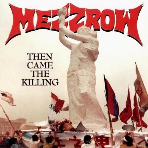 Mezzrow - Then Came The Killing (1990)