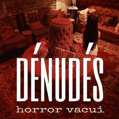 Dénudés - Horror Vacui (2018)