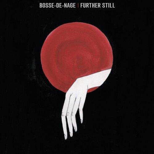 Bosse-de-Nage - Further Still (2018)
