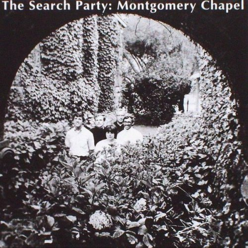The Search Party - Montgomery Chapel (1969)