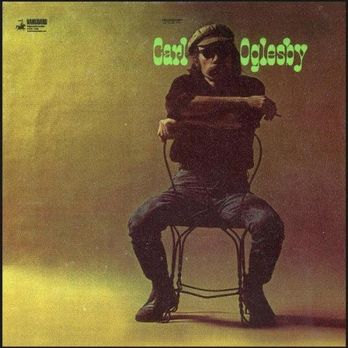 Carl Oglesby - Carl Oglesby / Going To Damascus (1969-71)