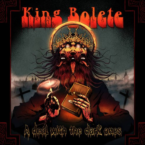 King Bolete - A Deal With the Dark Ones (2018)