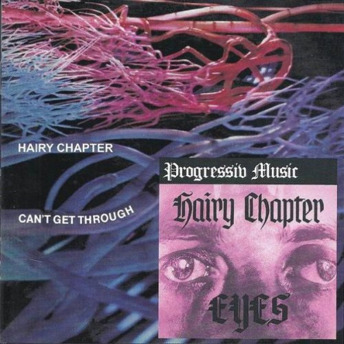 Hairy Chapter - Can't Get Through - Eyes (1971-70)