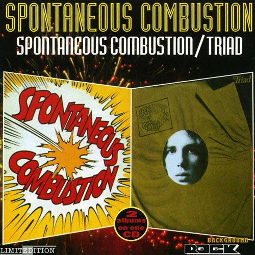Spontaneous Combustion - Spontaneous Combustion (1972) Triad (1973)