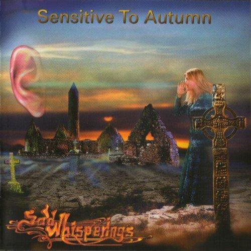 Sad Whisperings - Sensitive to Autumn (1993)