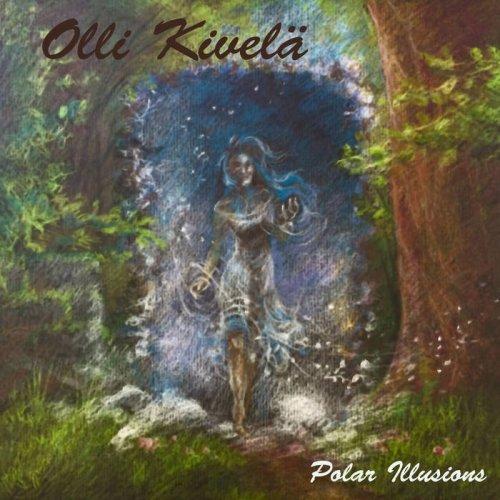 Olli Kivelä - Polar Illusions (2018)