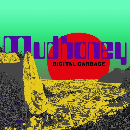 Mudhoney - Digital Garbage (2018)