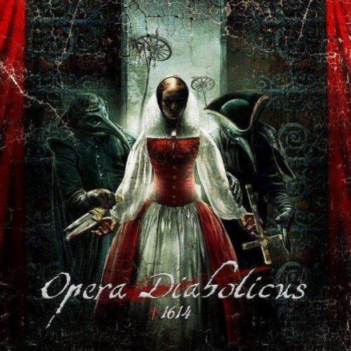 Opera Diabolicus - †1614 (2012)