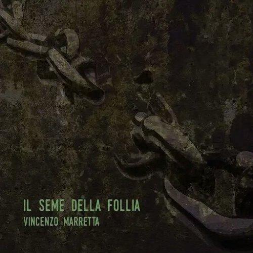 Vincenzo Marretta - Il seme della follia (2018)