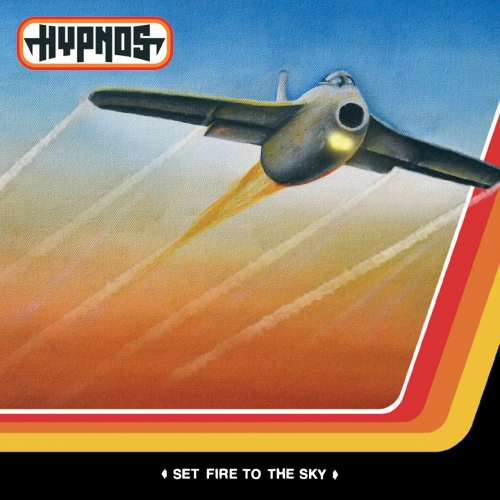 Hypnos - Set Fire To The Sky (2018)