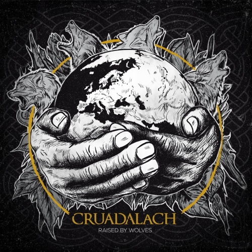 Cruadalach - Raised by Wolves (2018)