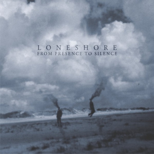 Loneshore - From Presence to Silence (2018)