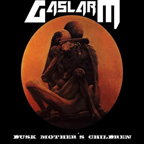 Gaslarm - Dusk Mother´s Children (2018)