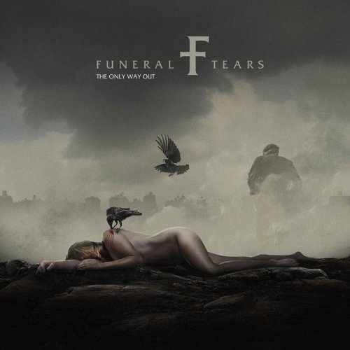 Funeral Tears - The Only Way Out (2018)