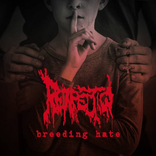 Reinfection - Breeding Hate (2018)