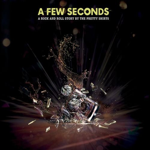 The Pretty Shirts - A Few Seconds (2018)