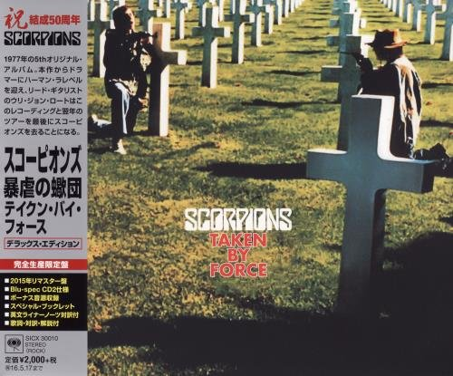 Scorpions - Такеn Ву Fоrсе [50th Аnnivеrsаrу Еditiоn] [Jараnеsе Еditiоn] (1977) [2015]