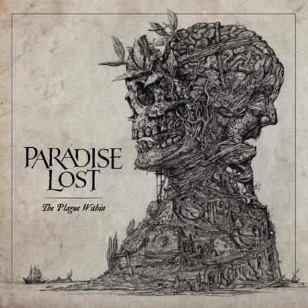Paradise Lost - Тhе Рlаguе Within (Dеluхе Еditiоn) [2СD] (2015)