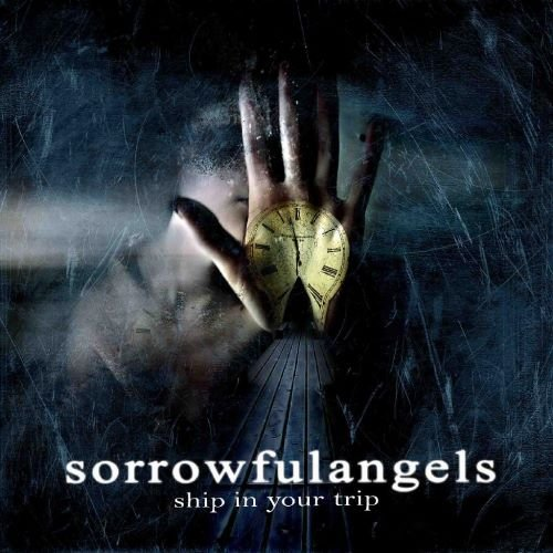 Sorrowful Angels - Shiр In Yоur Тriр (2009)
