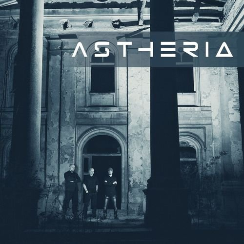 Astheria - Astheria (2018)