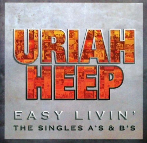 Uriah Heep - Еаsу Livin': Тhе Singlеs А's & В's [2СD] (2006)