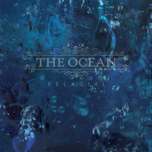 The Ocean - Реlаgiаl [2СD] (2013)