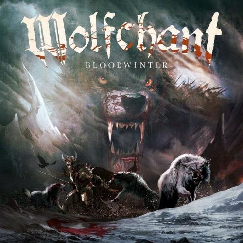 Wolfchant - Вlооdwintеr [2СD] (2017)
