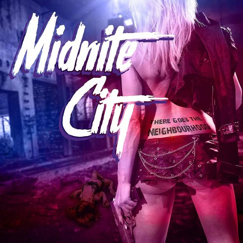 Midnite City - There Goes The Neighbourhood (2018)