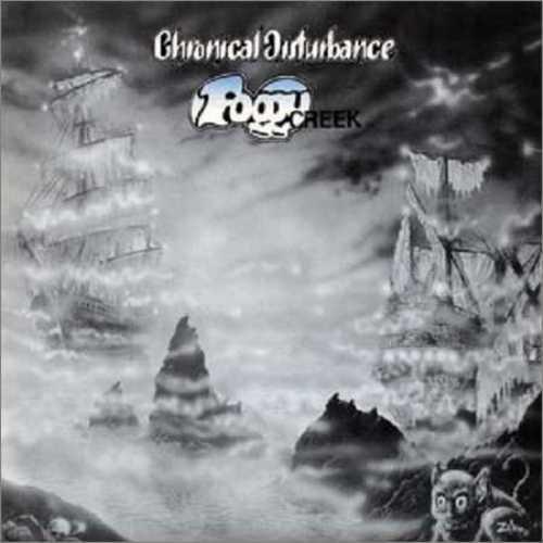 Chronical Disturbance - Foggy Creek (1990)