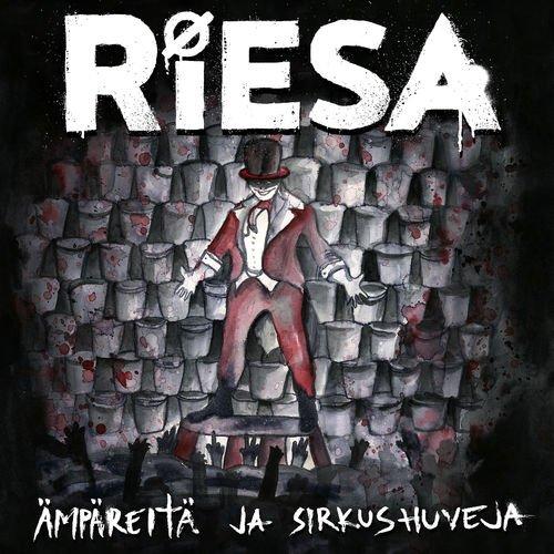 Riesa - Ämpäreitä ja sirkushuveja (2018)