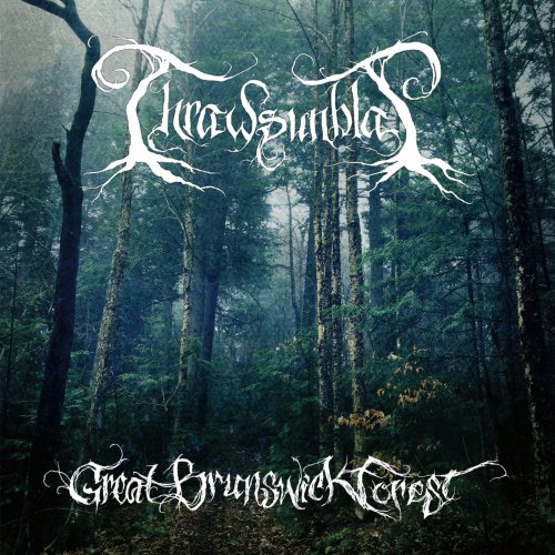Thrawsunblat - Great Brunswick Forest (2018)