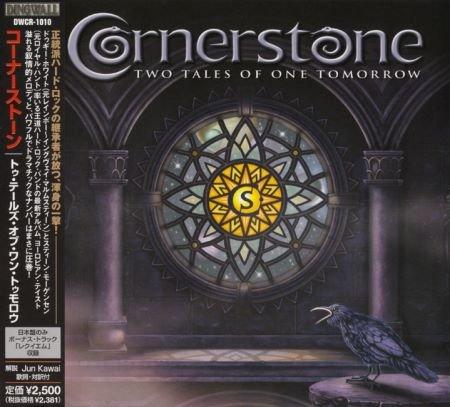 Cornerstone - Тwо Таlеs Оf Оne Тоmоrrow [Jараnеse Еditiоn] (2007)