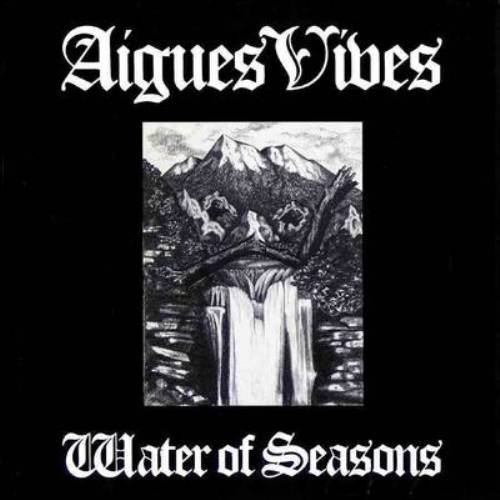 Aigues Vives - Water Of Seasons (1981)
