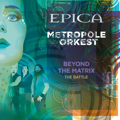 Epica, Metropole Orkest - Beyond the Matrix: The Battle (feat. Metropole Orkest) (2018)
