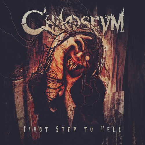 Chaoseum - First Step to Hell (2018)
