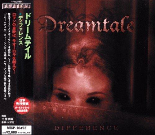 Dreamtale - Diffеrеnсе [Jараnesе Еditiоn] (2005)
