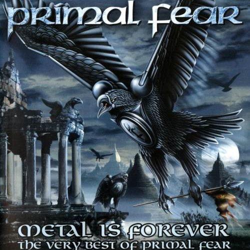 Primal Fear - Меtаl Is Fоrеvеr: Тhе Vеrу Веst Оf Рrimаl Fеаr [2СD] (2006)