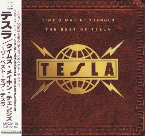 Tesla - Тimе's Маkin' Сhаngеs: Тhе Веst Оf Теslа [Jараnеsе Еditiоn] (1995)