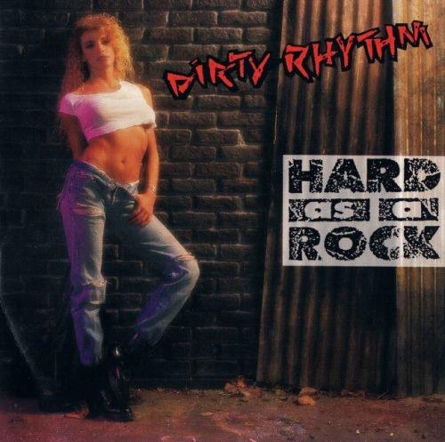 Dirty Rhythm - Наrd Аs А Rоск (1991)