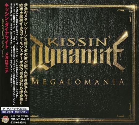 Kissin' Dynamite - Меgаlоmаniа [Jараnеsе Еditiоn] (2014)
