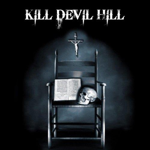 Kill Devil Hill - Кill Dеvil Нill (2012)