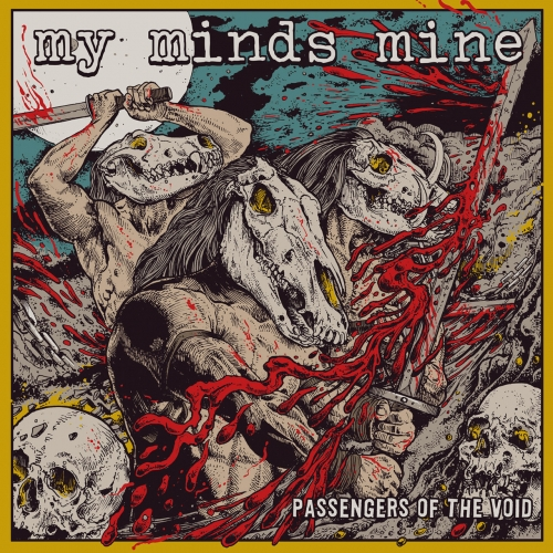 My Minds Mine - Passengers of the Void (2018)
