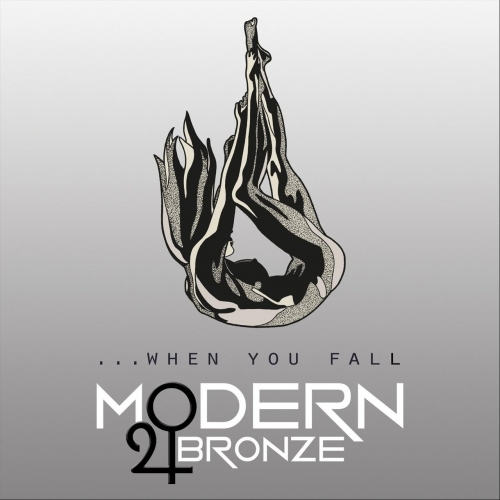 Modern Bronze - ... When You Fall (2018)