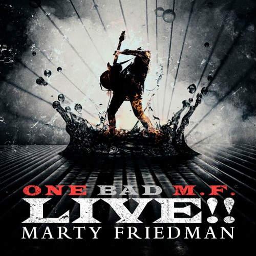 Marty Friedman - One Bad M.F. Live!! (2018)