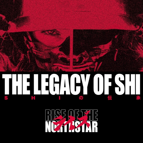 Rise Of The Northstar - The Legacy Of Shi (Japanese Edition) (2018)