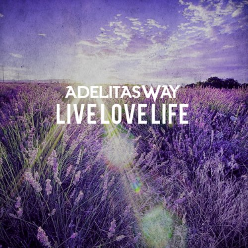 Adelitas Way - Live Love Life (EP) (2018)