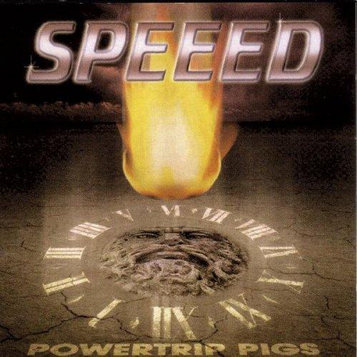 Speeed - Powertrip Pigs (1999)