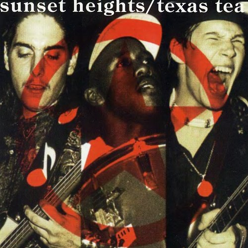 Sunset Heights - Texas Tea (1993)