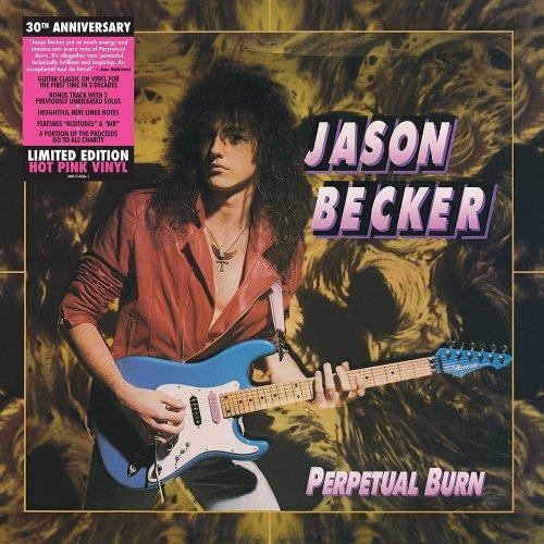 Jason Becker - Perpetual Burn: 30th Anniversary (Reissue 2018)
